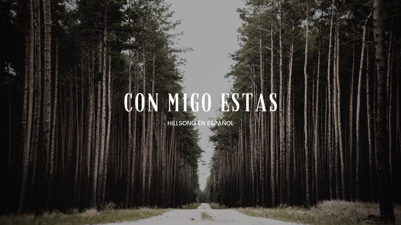 Download Hillsong en Español  Conmigo Estás  Letra