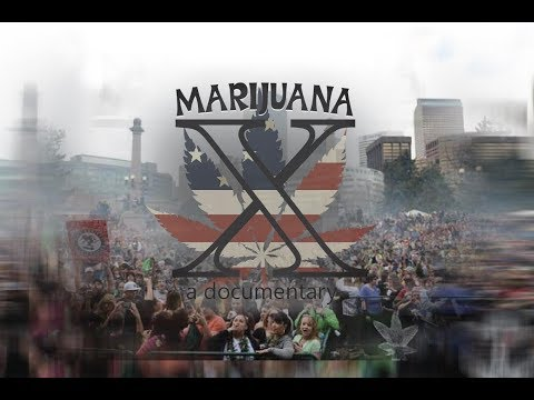 Marijuana X Documentary FULL DIRECTOR's CUT