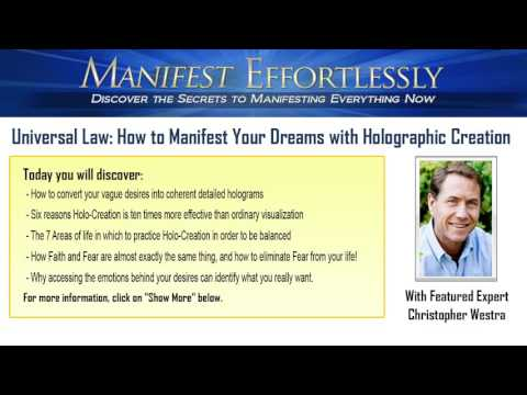 Universal Law: How to Manifest Your Dreams with Holographic Creation