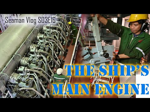 How To Start The Ship's Main Engine : From Preparation to Full Away