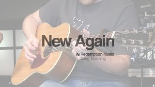 Redemption Music: New Again (Song Teaching)