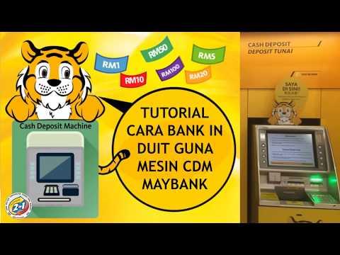 CARA BANK IN DUIT GUNA CDM MAYBANK