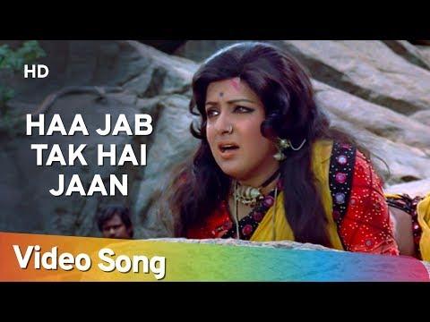 Haa Jab Tak Hai Jaan (HD) | Sholay Song | Hema Malini | Dharmendra | Lata Mangeshkar Superhit Song
