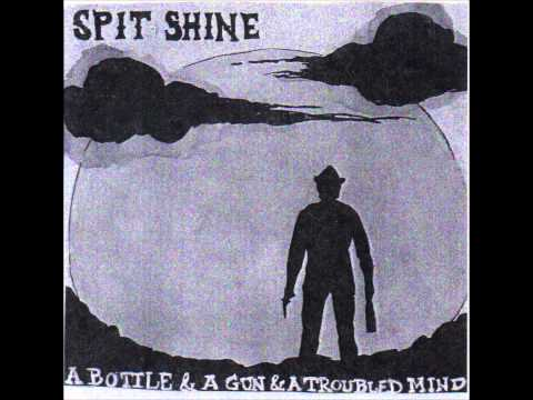 Spit Shine - Oh, My Love
