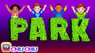 Let's Go To The Park! Park Songs & Nursery Rhymes For Children | #readalong with ChuChu TV