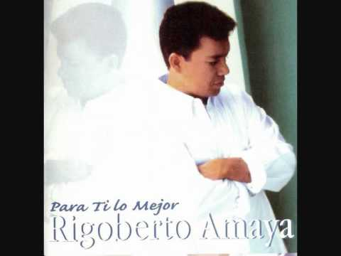 Rigoberto Amaya - Escondido En El