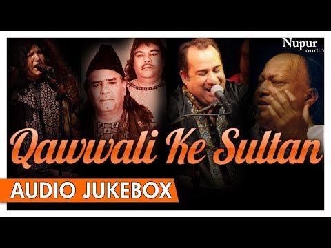 Qawwali Ke Sultan | Nusrat | Rahat | Sabri Brothers | Abida Parveen | Best of Qawwali | Nupur Audio Mp3