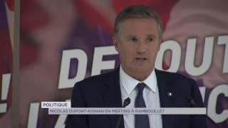 Politique : Nicolas Dupont-Aignan en meeting à Rambouillet