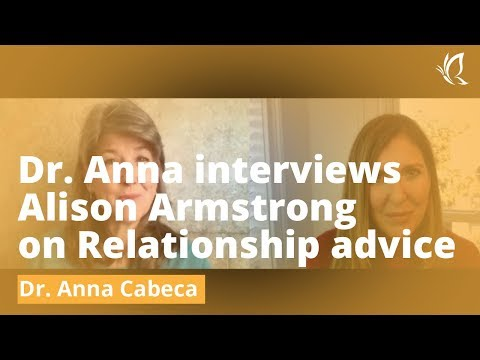Dr. Anna interviews Alison Armstrong on Relationship advice
