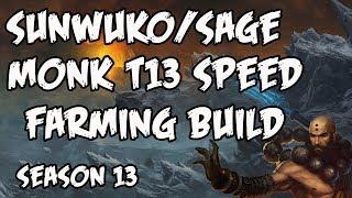 Diablo 3 - Sunwuko/Sage T13 Speed Farming Build! Season 13