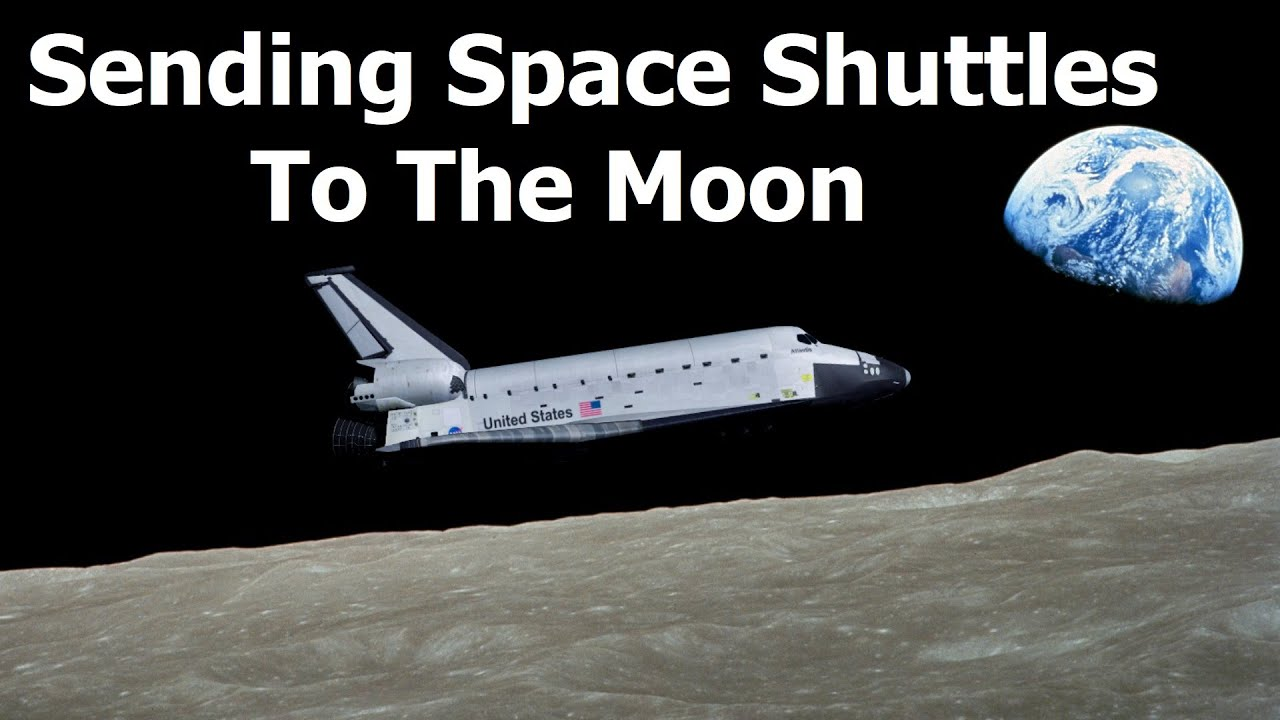 How To Send A Space Shuttle To The Moon