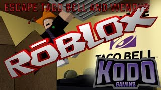 Escape Wendy's and Taco Bell ROBLOX - 2 for 1 DEAL!