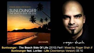 Sunlounger feat. Lorilee - Life (Downtempo Version) // The Beach Side Of Life [ARMA270-1.09]