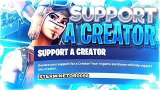 FORTNITE SUPPORTS a CREATOR