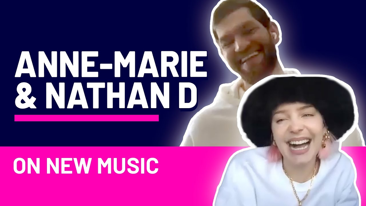 Anne-Marie and Nathan Dawe chat about new music
