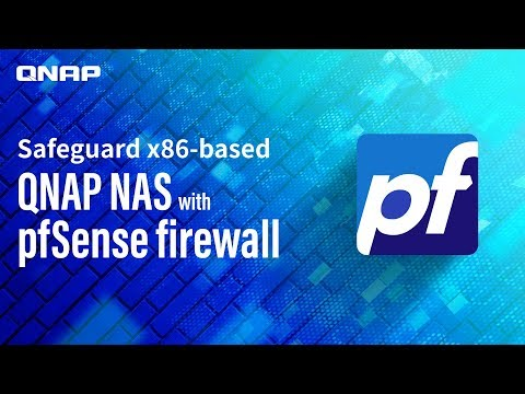 Safeguard X86-based QNAP NAS With PfSense Firewall