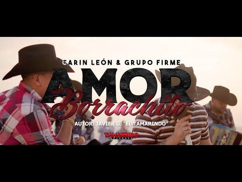 Carin Leon & Grupo Firme – Amor Borrachito (En Vivo)