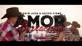 Carin Leon & Grupo Firme - Amor Borrachito