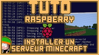 Installer un Serveur Minecraft sur Raspberry - [Les tutos Geek]