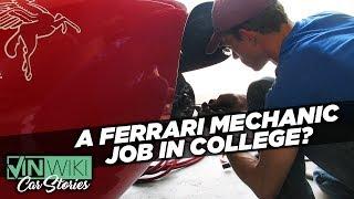 A college student Ferrari mechanic?