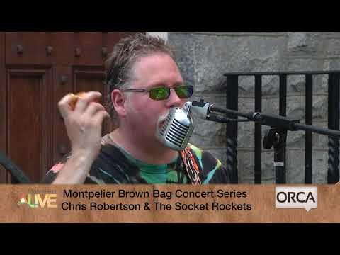 Montpeiler Brown Bag Series - Chris Robertson The Socket Rockets