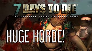 7 Days to Die Alpha 12: Ep #6: Huge Horde Battle!