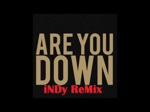 Marian Hill - Are You Down Remix (Feat. iNDy)