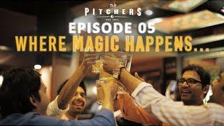 TVF Pitchers | S01E05 - 'WHERE MAGIC HAPPENS'- Pitchers Finale