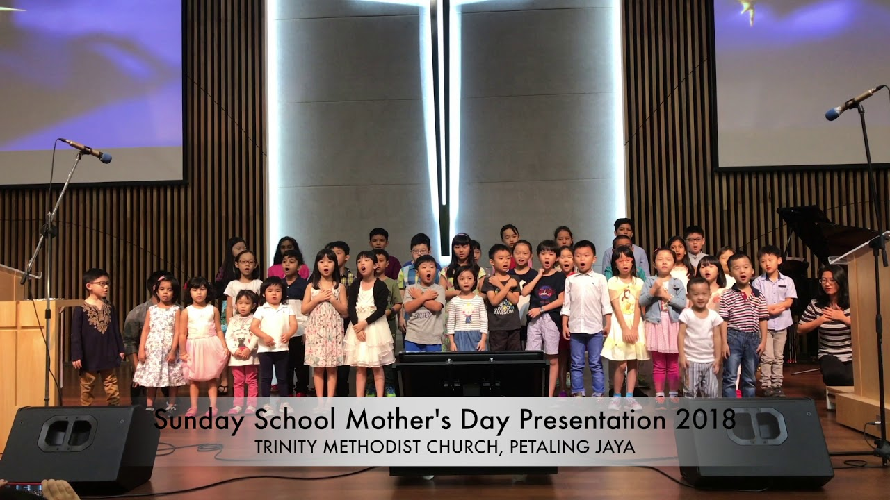 Mother's Day 2018 - Sunday School Presentation - 13 May 2018
