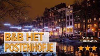 B&B Het Postenhofje hotel review | Hotels in Puiflijk | Netherlands Hotels