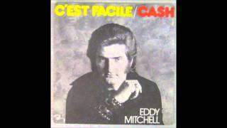 Eddy Mitchell - C'est Facile
