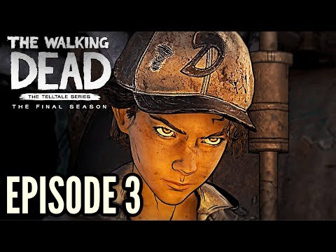 "The Walking Dead:Season 4: ""The Final Season"" Episode 3 ""Broken Toys"" Gameplay Walkthrough"