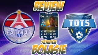 Fut15 | tots review | yannick bolasie (mg : 84) ! [fr]