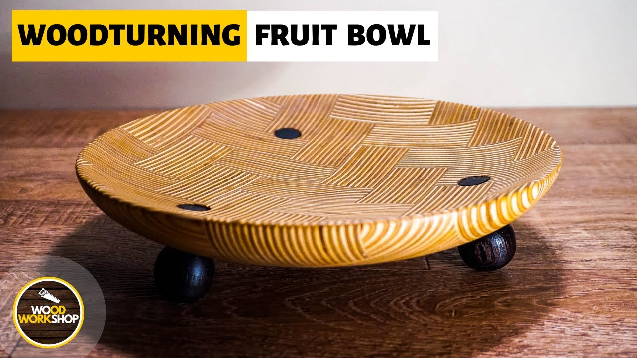Woodturning a Fruit Bowl