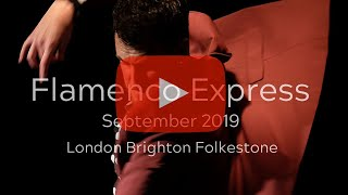 Coming Up - Flamenco Express on Tour - September 2019 - London, Brighton & Folkestone!
