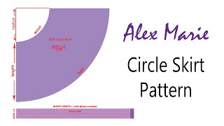 How to Cut/Draft: Full and Half Circle Skirts | Alex Marie