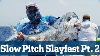 Slow Pitch Slayfest Part 2 - Florida Sport Fishing TV