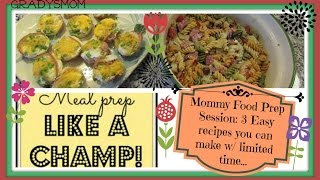 Easy Food Prep: 3 Simple Recipes You Can Make W/ Limited Time
