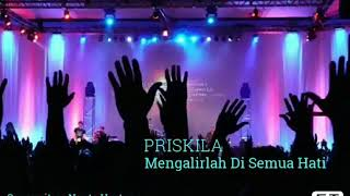 Download Video Mengalirlah Di Semua Hati - Priskila MP3 3GP MP4