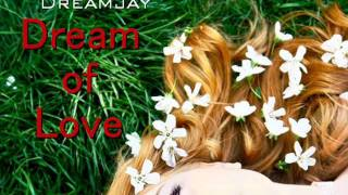 DREAMJAY - Dream of Love [Extended Mix]