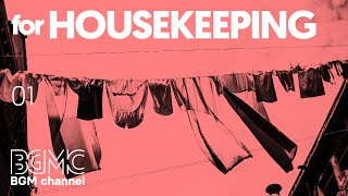 Relaxing Jazz for Housework - Instrumental Concentration Jazz & Bossa Nova for Housekeeping