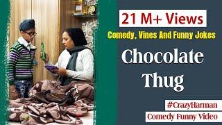 Chocolate Thug | चॉकलेट ठग | Dadi Prank 02 | | Funny Comedy | Family Fun | Jokes | CRAZY HARMAN
