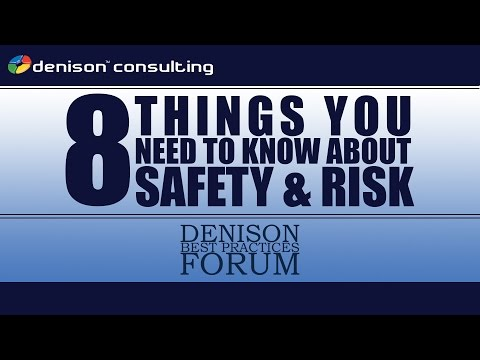 8 Things You Need To Know About Safety & Risk