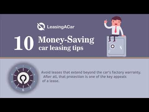 10 Money Saving car leasing tips