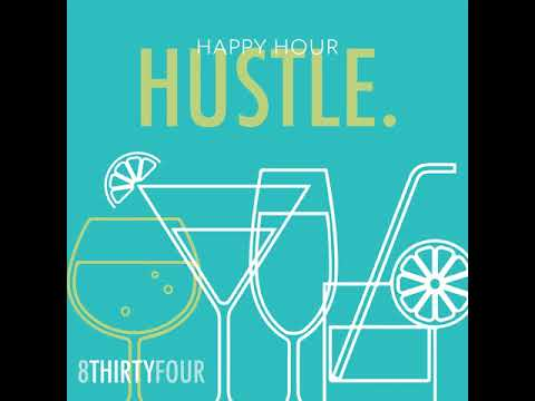 Happy Hour Hustle Episode 2 - From One Badass Woman to Another feat. CJ DeVries
