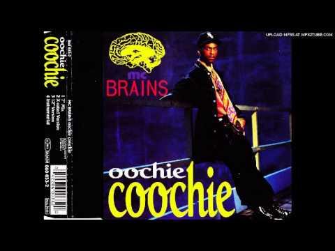 MC BRAINS - OOCHIE COOCHIE 7'' MIX