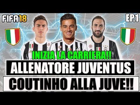 COUTINHO ALLA JUVENTUS PER 100 MILIONI!! INIZIA LA CARRIERA! FIFA 18 CARRIERA ALLENATORE JUVENTUS #1