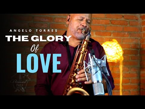 THE GLORY OF LOVE (Peter Cetera) Sax Angelo Torres - AT Romantic CLASS #15