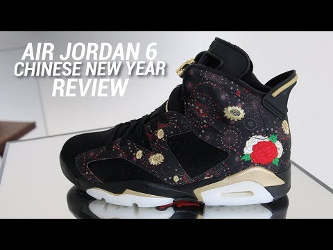 new concept e4481 8791d AIR JORDAN 6 CHINESE NEW YEAR REVIEW - YouTube