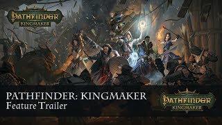 Pathfinder: Kingmaker Features Trailer